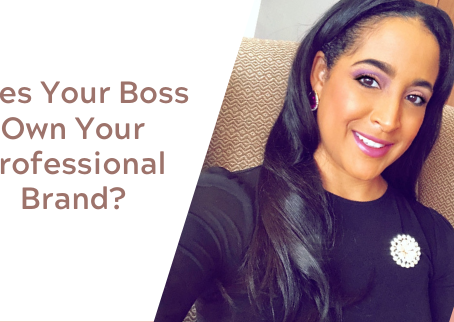 Does Your Boss Own Your Professional Brand
