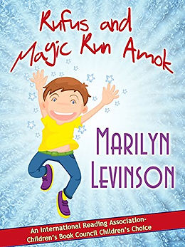rufus and magic run amok | Marilyn Levinson