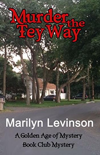 murder the tey way | Marilyn Levinson
