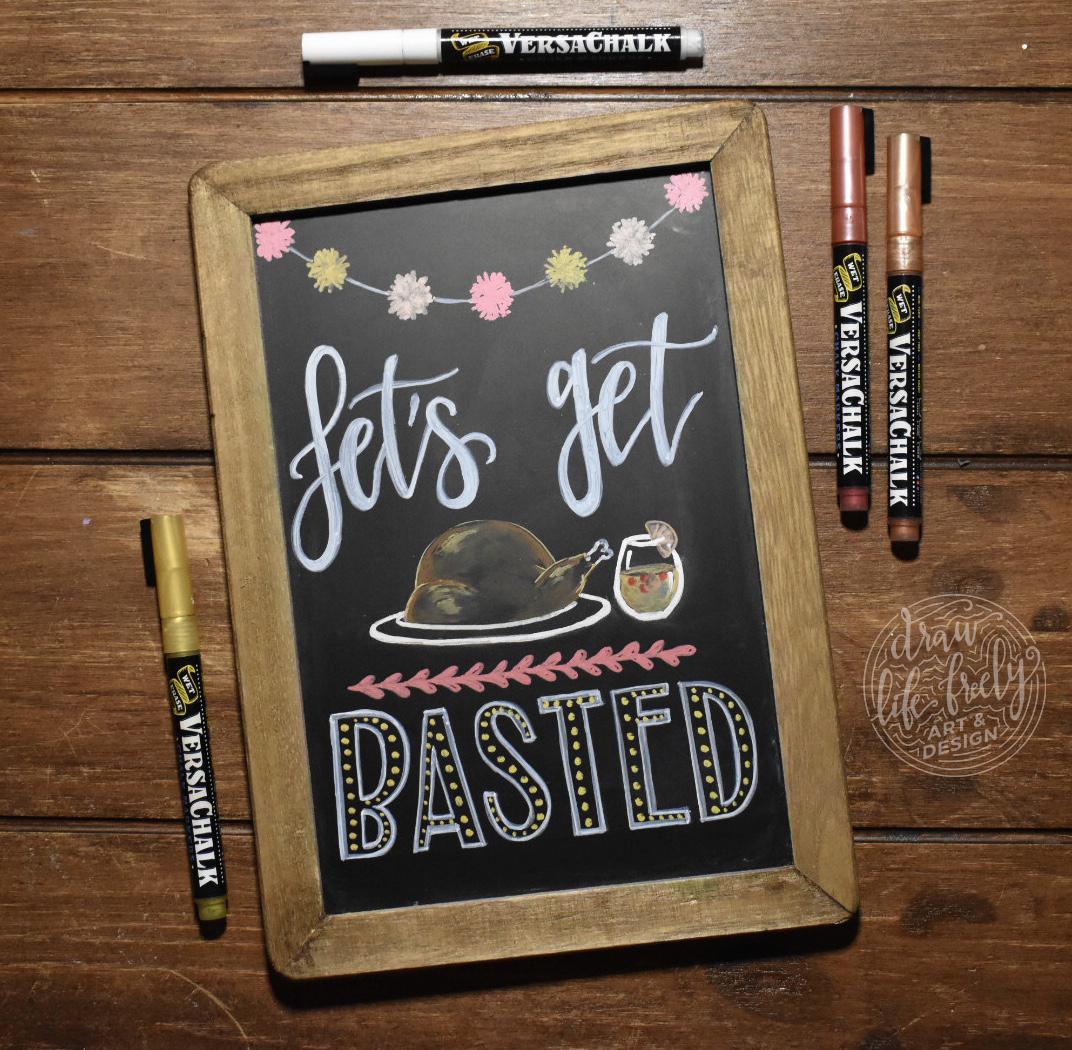 Lets Get Basted Chalk Art 01