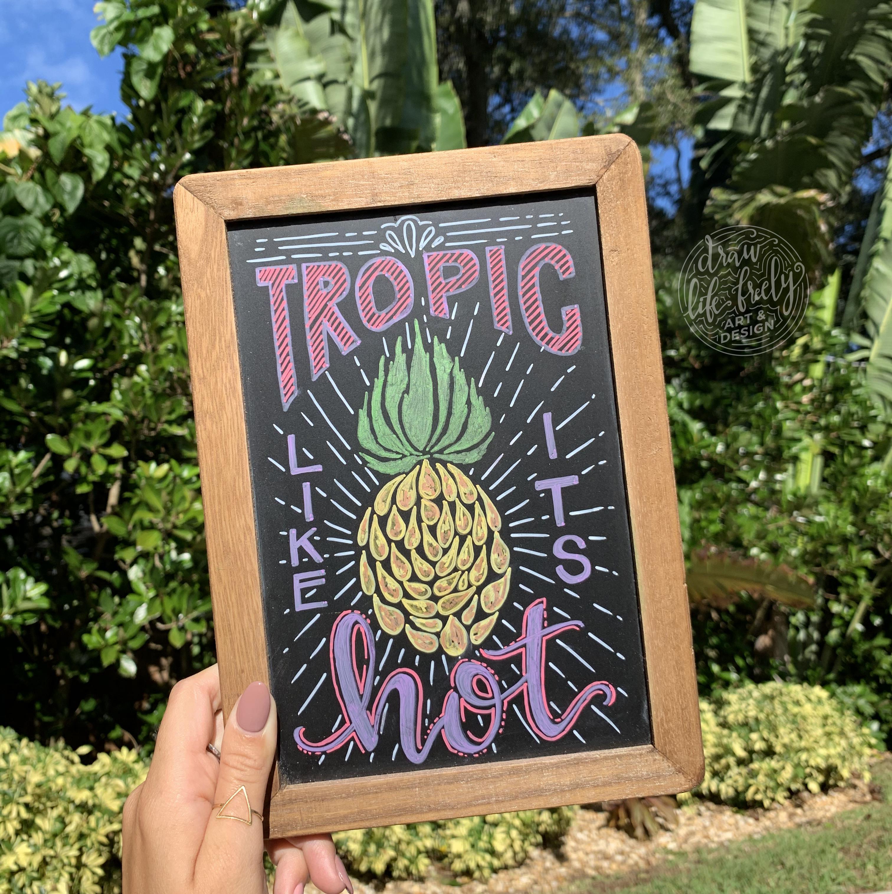 Tropic Like Its Hot Chalk Art