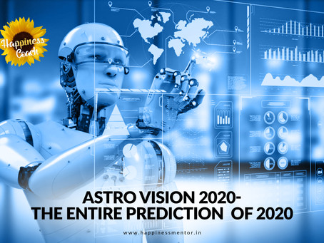 Astro vision 2020- The entire prediction of 2020