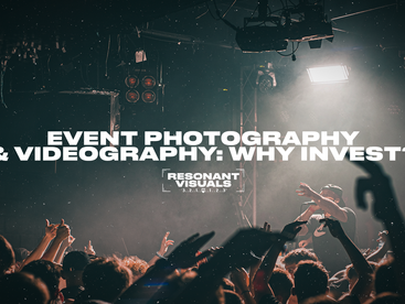 Events Photography & Videography; Why invest?