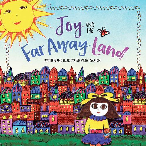 Joy and The Far Away Land Book
