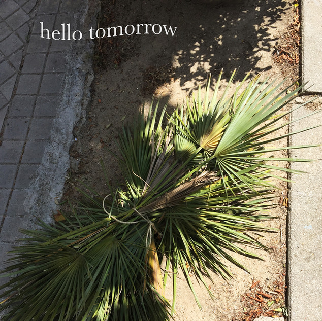 hello tomorrow.jpg
