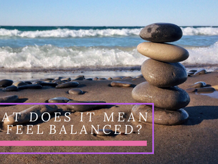 What Does it Mean to Feel Balanced?