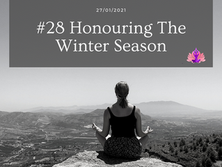 Episode 28: Honouring The Winter Season