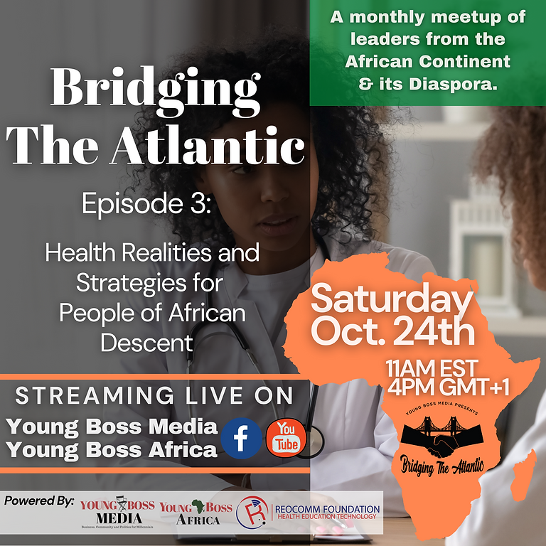 Bridging the Atlantic: Episdoe 3_ Health of the Global Black Community