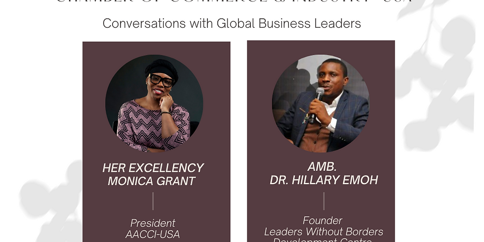 Conversations with Global Business Leaders with Amb Dr. Hillary Emoh