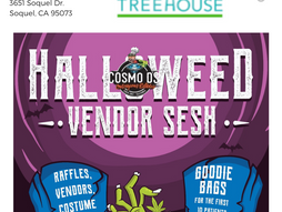SHOW GROW/Treehouse/HallOweed!