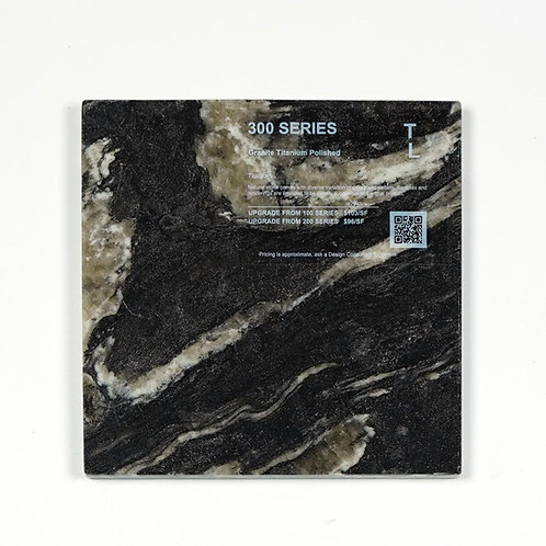 copy of 300 Granite Titanium Polished