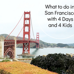 What to do in San Francisco with 4 kids and 4 days.