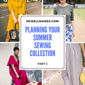 Part 3 - Planning your Summer Sewing Collection
