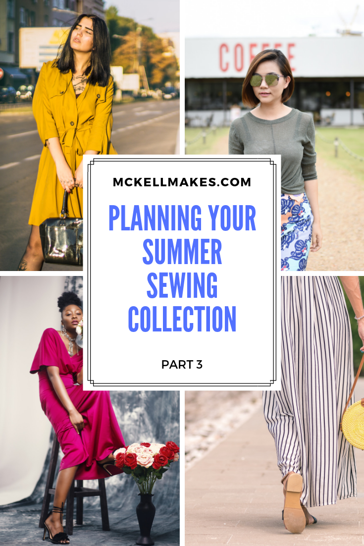 Planning your Summer Sewing Collection - Part 3
