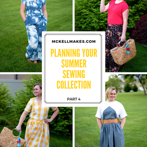 Part 4 - Planning your Summer Sewing Collection