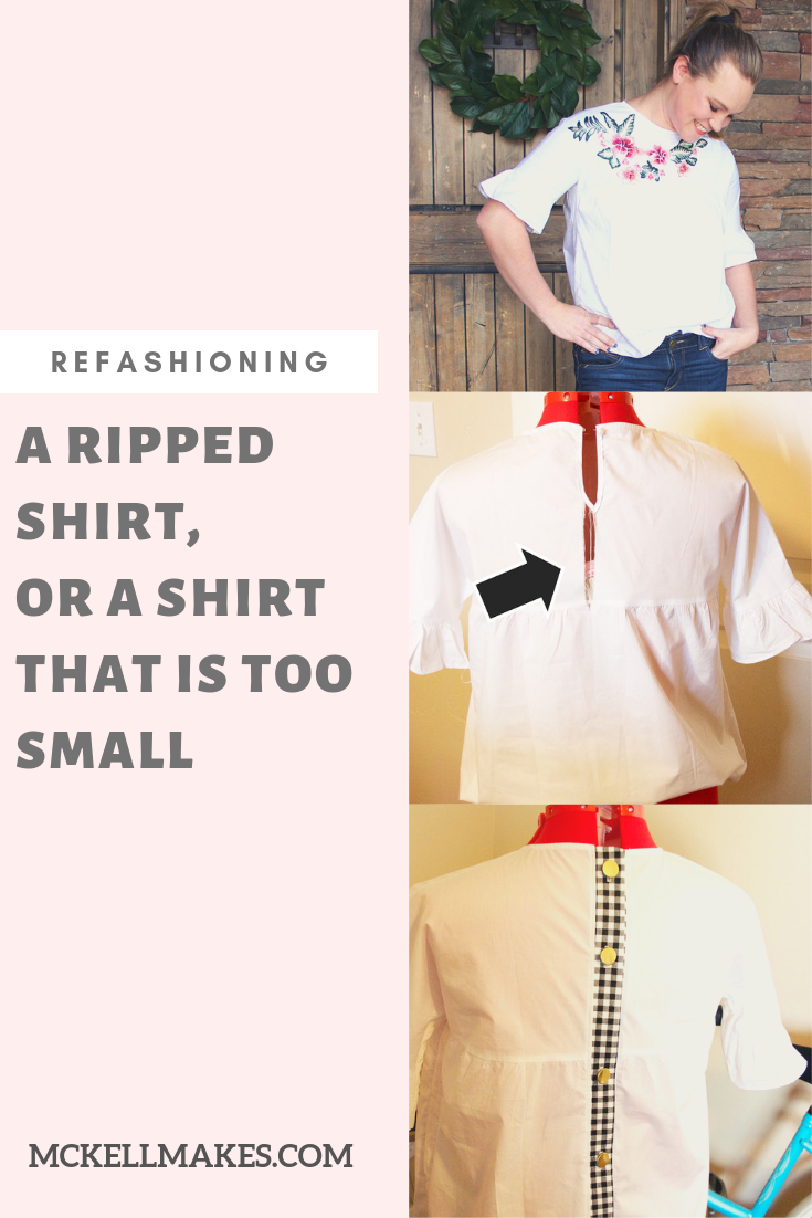 Refashioning a shirt that is too small or ripped