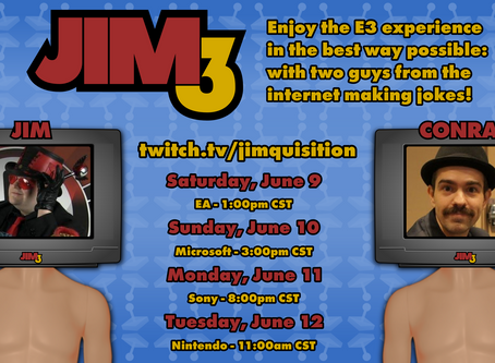 JIM3 – With Jim and Conrad! June 9th thru 12th!