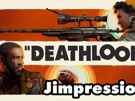 Deathloop - The Overpowering Quandary Of Deluxe Editions (Jimpressions)