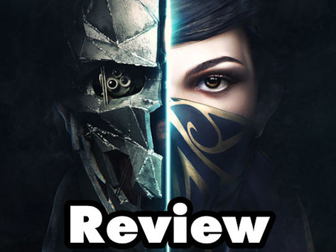 Dishonored 2 Review – Dishonorable Discharge