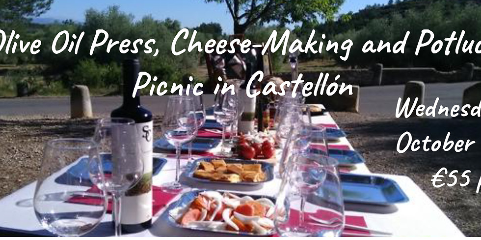 Olive Oil Press, Cheese-Making and Potluck Picnic in Castellón