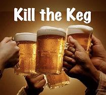 Kill the Keg 2.jpg