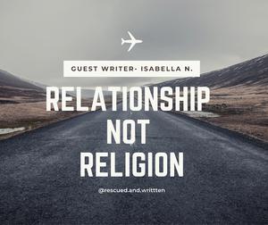 Relationship not Religion