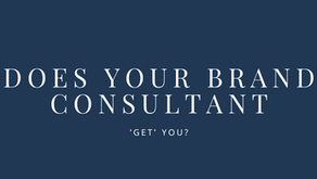 Does your brand consultant 'get' you?