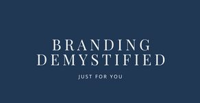 Branding demystified, just for you