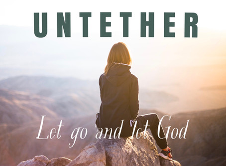 Untether - Let Go and Let God