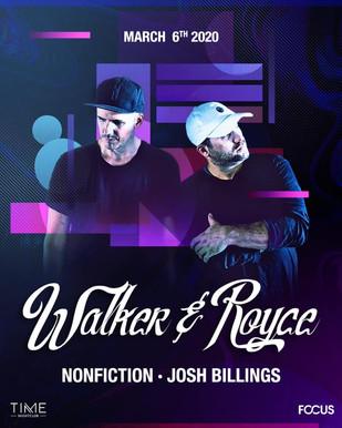 3/6 - Walker & Royce @ Time Nightclub OC