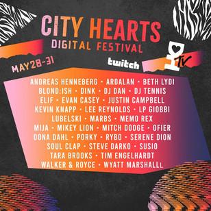 5/28 - 5/31 - City Hearts Festival LIVESTREAM