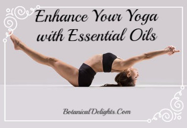 Enhance Your Yoga Journey with Essential Oils