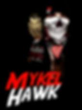 MYKEL HAWK