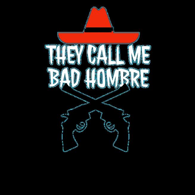Bad Hombre Mykel Hawk Streetwear