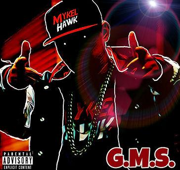 MYKEL HAWK G.M.S. ALBUM COVER