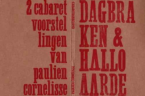 Dubbel DVD Dagbraken & Hallo Aarde