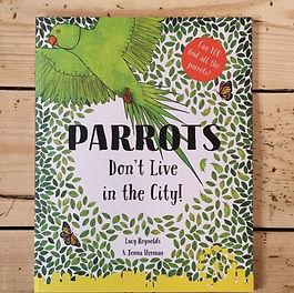 Book Parrots Don't Live in te City!