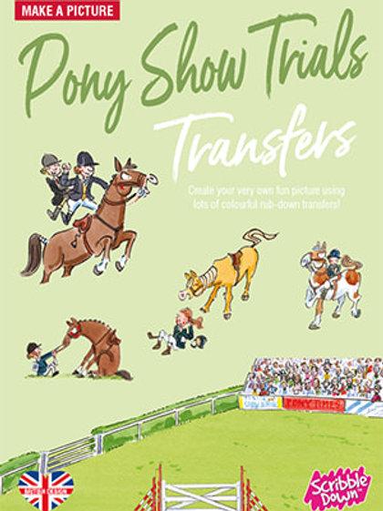 Pony Show Trials Transfers
