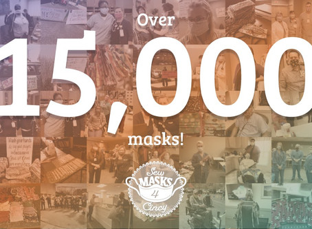 7 weeks  = Over 15,000 Masks!