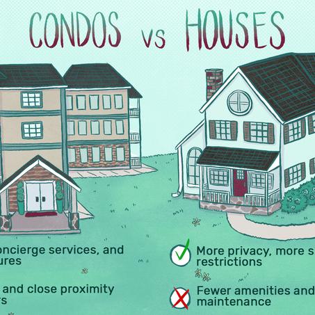 Houses Versus Condos