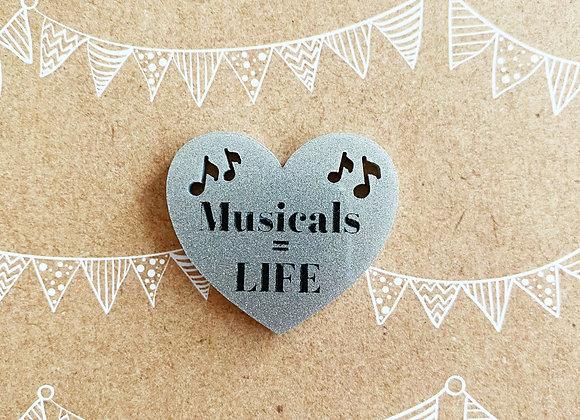 Musicals = LIFE Brooch