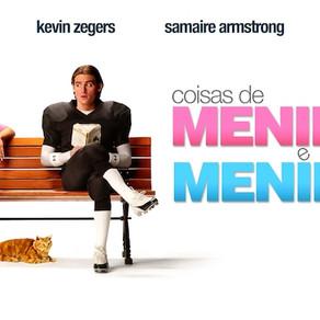 Coisas de Meninos e Meninas - Review (COM Spoilers)