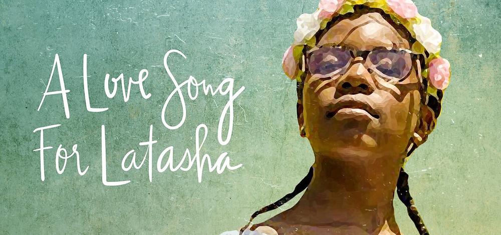 A Love Song for Latasha