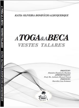 Livro A TOGA & E A BECA - VESTES TALARES