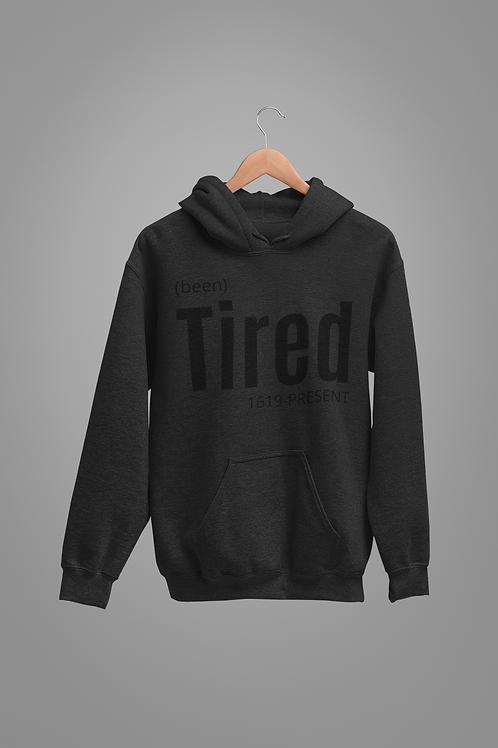 "BLACKnOUT ""Tired"" Hoodie"