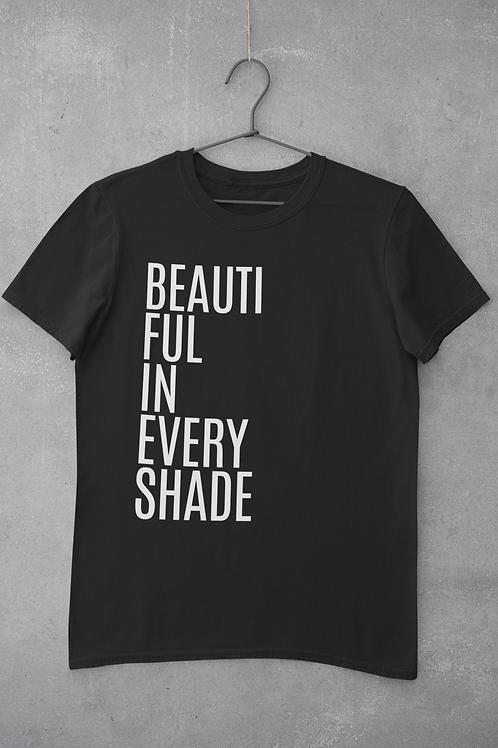 """BLACKnOUT """"Beautiful"""" T-Shirt"""