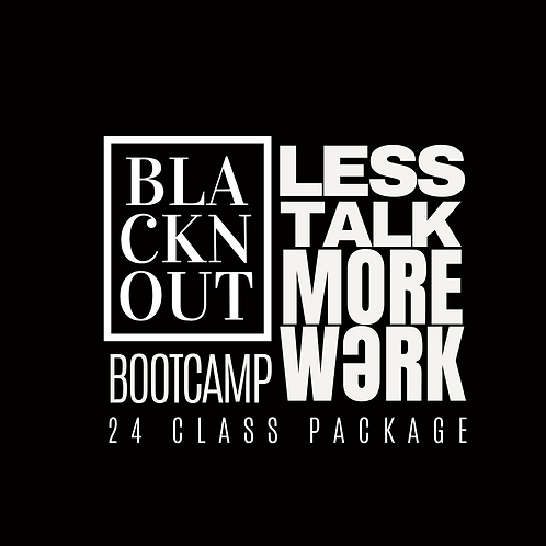 BLACKnOUT BOOT CAMP 24 Class Package