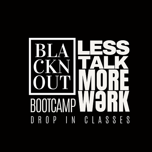 BLACKnOUT BOOT CAMP Drop In Class