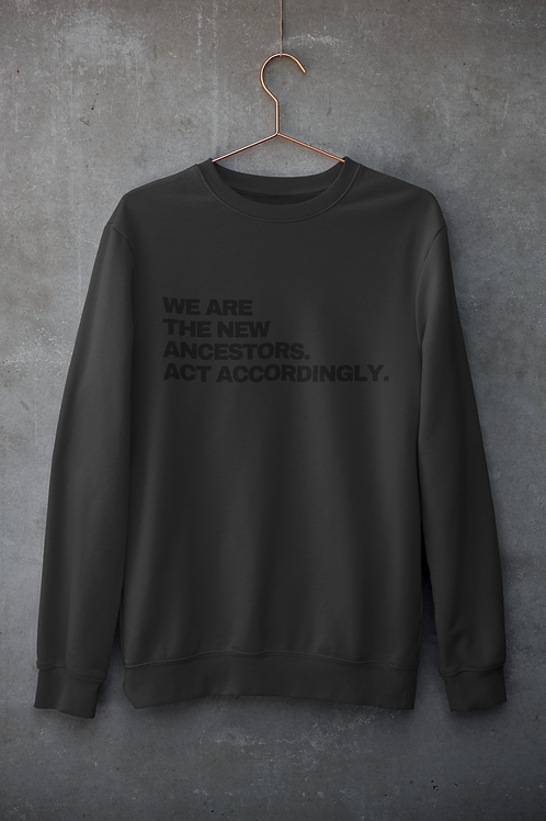 "BLACKnOUT ""New Ancestors"" Sweatshirt"