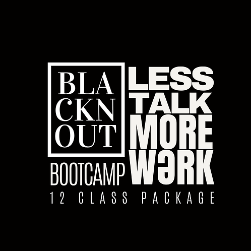 BLACKnOUT BOOT CAMP 12 Class Package